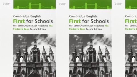 Cambridge English First for Schools FCE