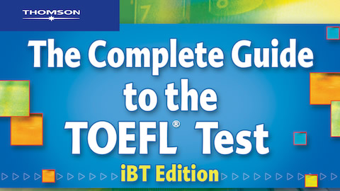 Complete Guide to the TOEFL? Test, iBT
