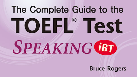 Complete Guide to the TOEFL® Test: SPEAKING (iBT)