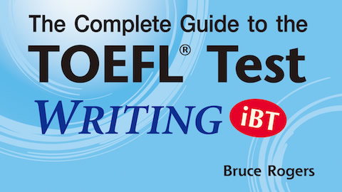 Complete Guide to the TOEFL® Test: WRITING (iBT)