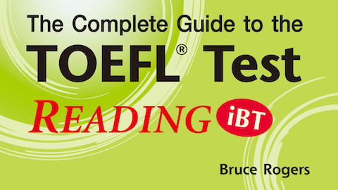 Complete Guide to the TOEFL® Test: READING (iBT)
