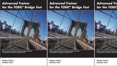 Advanced Trainer for the TOEIC? Bridge Test