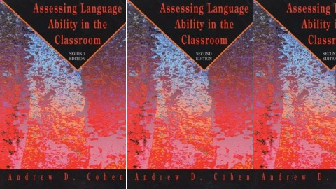 Assessing Language Ability in the Classroom Second Edition
