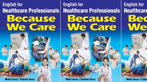 Because We Care: English for Healthcare Professionals