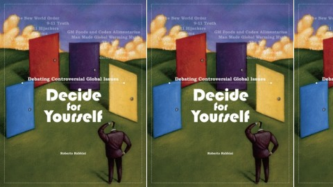 Decide for Yourself - Debating Controversial Global Issues