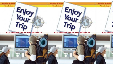 Enjoy Your Trip - Key English for Travel Overseas