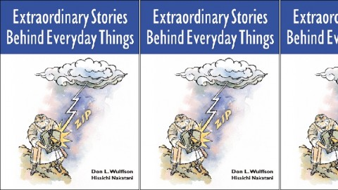 Extraordinary Stories Behind Everyday Things