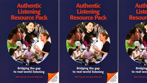 Authentic Listening Resource Pack - Bridging the gap to real-world listening