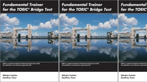 Fundamental Trainer for the TOEIC? Bridge Test