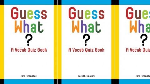 Guess What?: Vocab Quiz Book