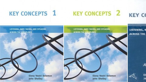 Key Concepts: Listening, Note Taking, and Speaking Across the Disciplines