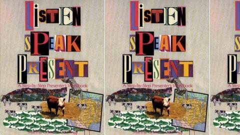 Listen, Speak, Present