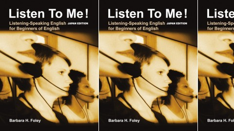 Listen to Me! Japan Edition - Listening-Speaking Activities for Beginners of English