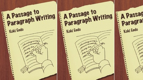 A Passage to Paragraph Writing - 図解で学ぶパラグラフライティング
