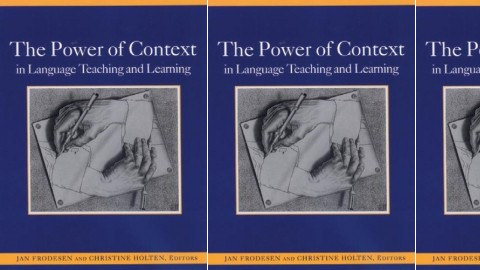The Power of Context in Language Teaching and Learning