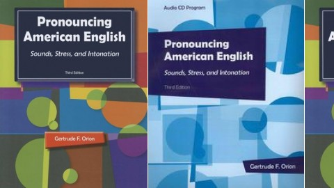 Pronouncing American English Third Edition