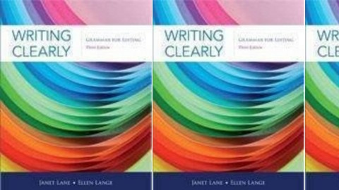Writing Clearly: An Early Editing Guide Third Edition