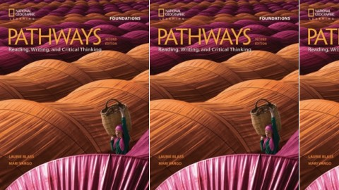 Pathways: Reading, Writing, and Critical Thinking: 2nd Edition