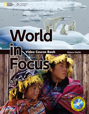 World in Focus  - Video Course Book