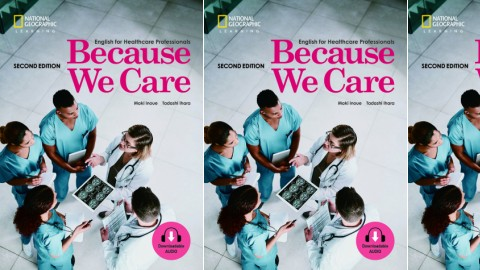 Because We Care: English for Healthcare Professionals,: 2nd Edition
