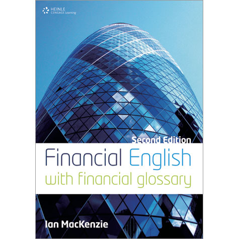 Financial English, 2nd Edition  - With Financial Glossary