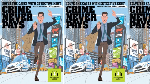 Crime Never Pays: Solve the  Cases with  Detective Kent
