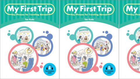 My First Trip: Key Phrases for Traveling Abroad
