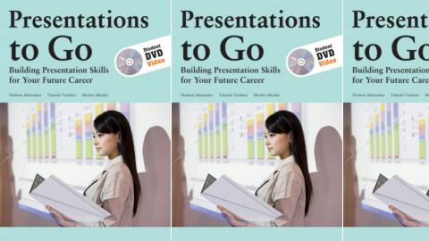 Presentations to Go - Building Presentation Skills for Your Future Career