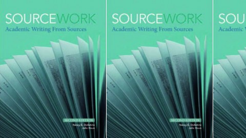Sourcework - Academic Writing from Sources, Second Edition
