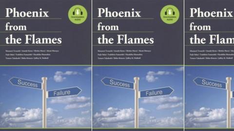 Phoenix from the Flames  - 失敗から学ぶ英知