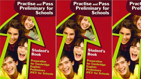 Practise and Pass Preliminary for Schools