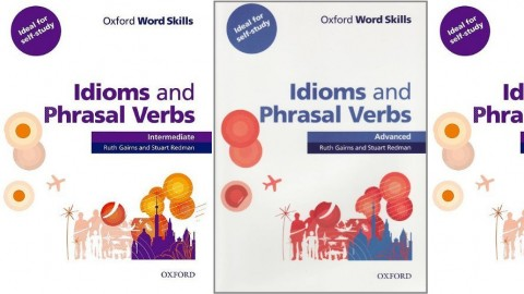 Oxford Word Skills : Idioms and Phrasal Verbs