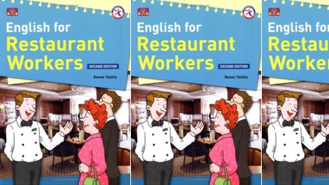 English for Restaurant Workers: 2nd Edition