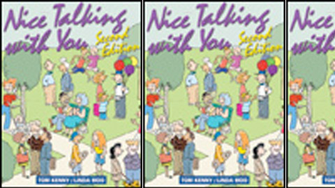 Nice Talking with You: Second Edition