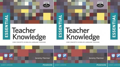 Essential Teacher Knowledge: Core Concepts in English Language Teaching