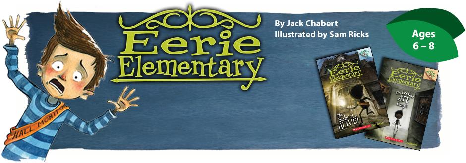 Scholastic's Branches: Eerie Elementary