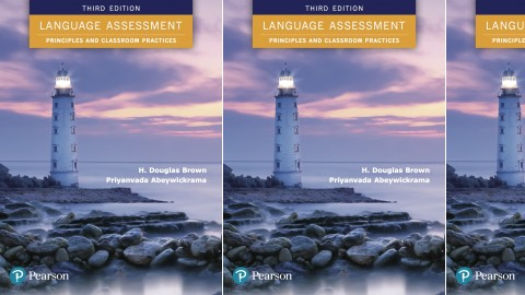 Language Assessment: Principles and Classroom Practices: 3rd Edition
