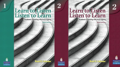 Learn to Listen - Listen to Learn 1: Academic Listening and Note-Taking