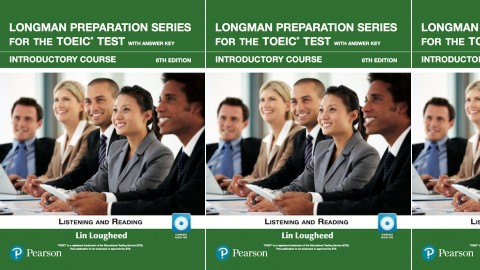 Longman Preparation Series for the TOEIC Test: Listening and Reading: 6th Edition