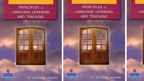 Principles of Language Learning and Teaching: A Course in Second Language Acquisition