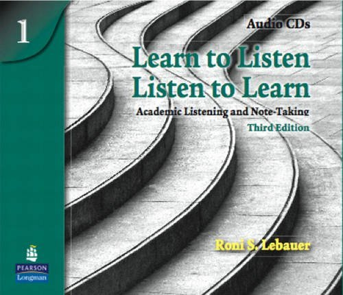 Learn to Listen - Listen to Learn: Academic Listening and Note-Taking