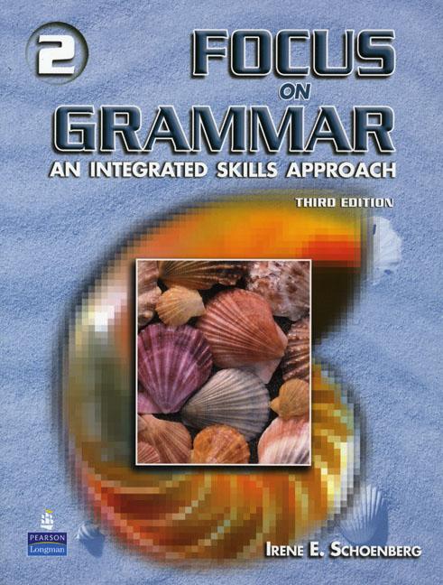 Focus on Grammar Level 2 Third Edition
