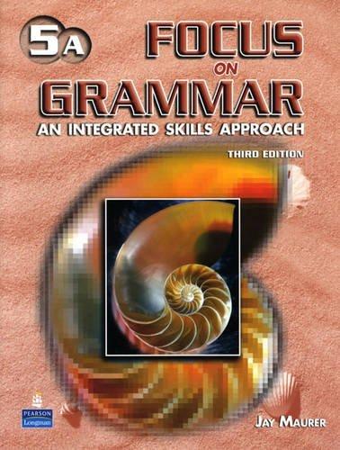 Focus on Grammar Level 5 Third Edition