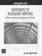 gateways to academic writing effective sentence paragraph and essay Beginning the academic essay outlining topic sentences and signposting transitioning how to write a comparative analysis strategies for essay writing how to read an assignment.