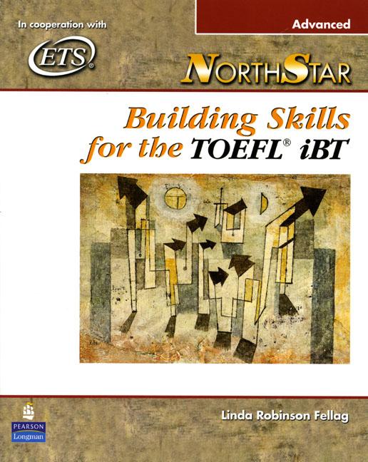 NorthStar: Building Skills for the TOEFL iBT Advanced