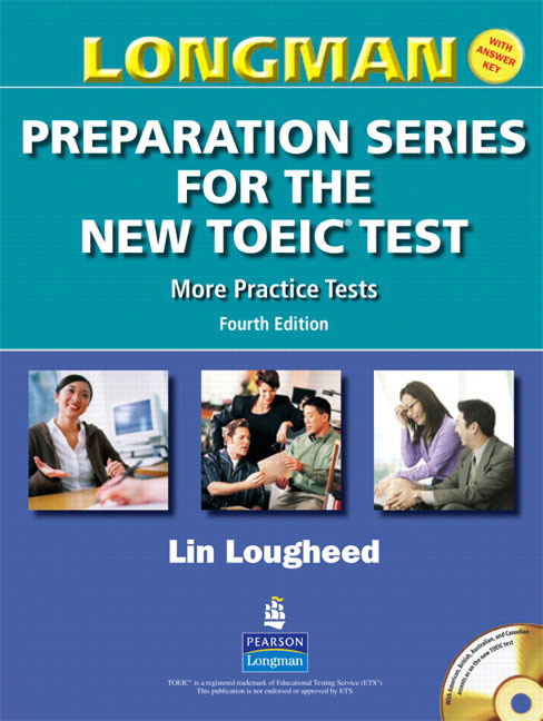 Longman Preparation Series for the New TOEIC Test More Practice Tests