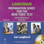 Longman Preparation Series for the New TOEIC Test Intermediate Course with Answer Key