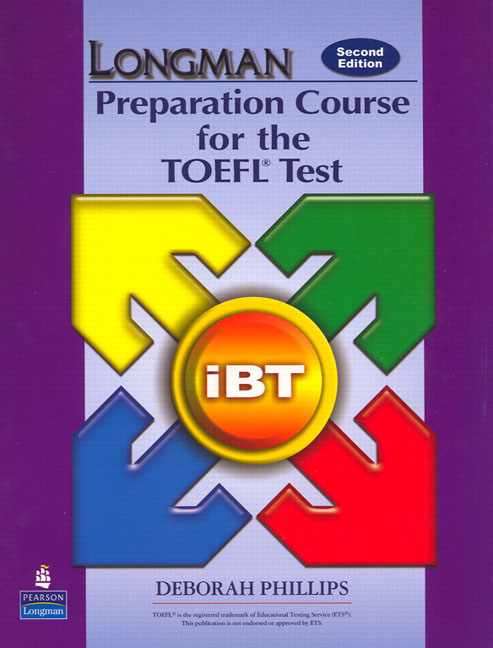 Longman Preparation Course for the TOEFL Test: iBT Second Edition