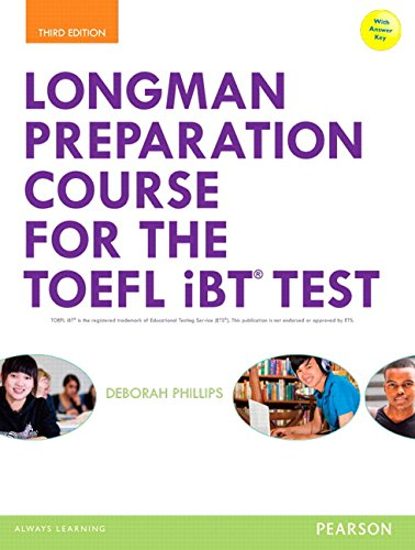Longman Preparation Course for the TOEFL® Test: Preparation Course: IBT (3rd Edition)