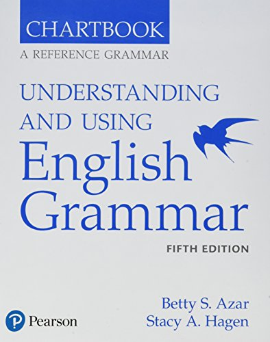 Understanding And Using English Grammar 5th Edition Chartbook By